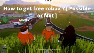 Read more about the article how to get free Robux? Possible?