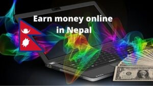Read more about the article Earn money online in Nepal